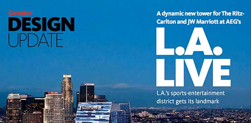 Design Update: <br />The Ritz-Carlton and JW Marriott at L.A. LIVE